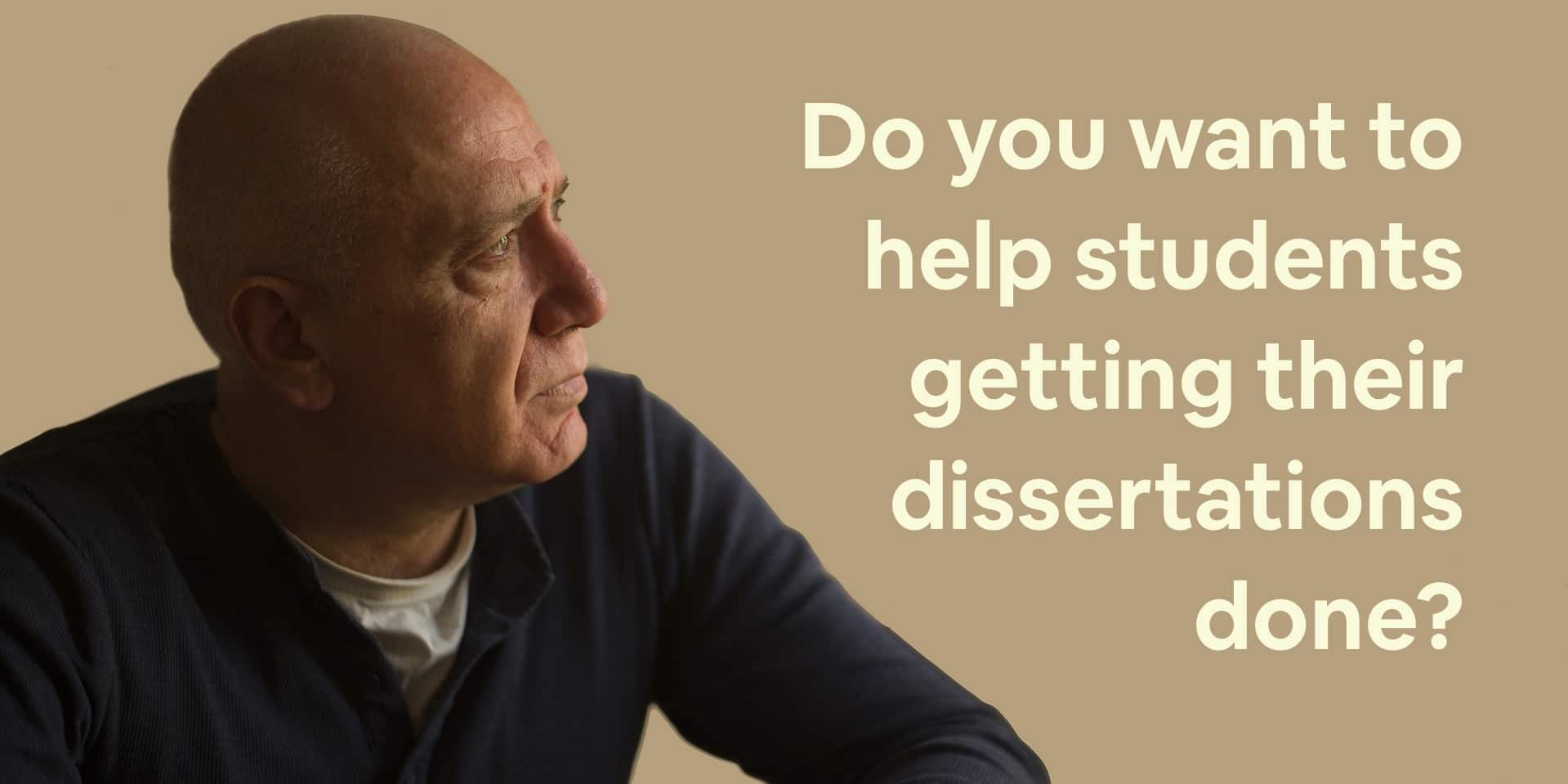 Make a difference as a dissertation or thesis supervisor